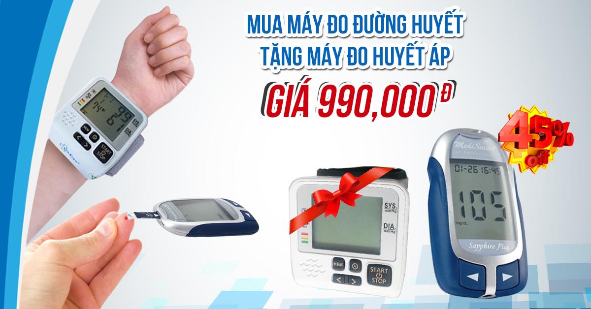 Mua máy đo đường huyết TẶNG máy đo huyết áp GIẢM 45%