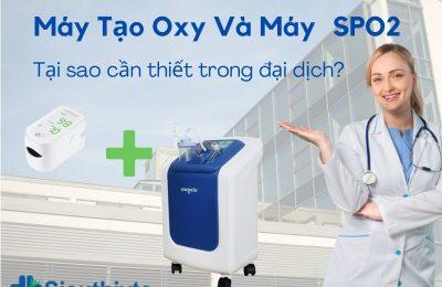 Máy Tạo Oxy Và SPO2 Thiết Bị Y Tế Gia Đình Không Thể Thiếu Trong Đại Dịch