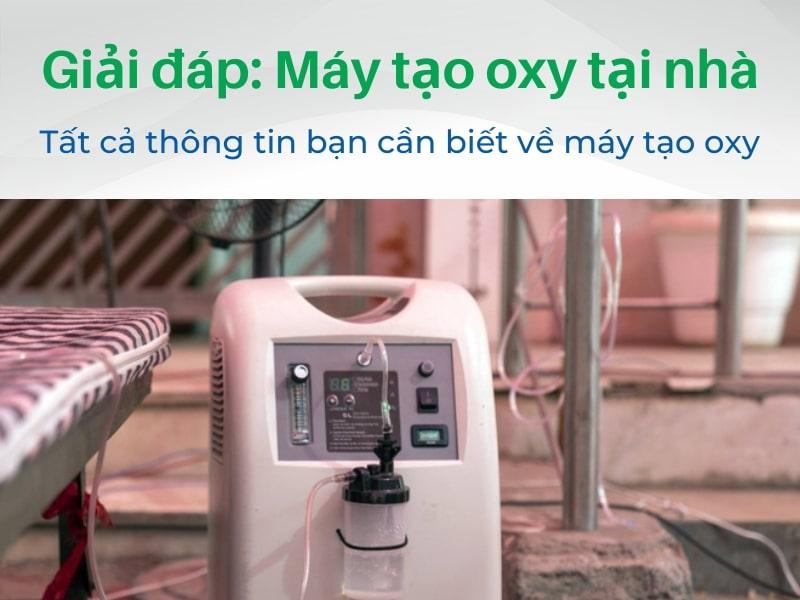 Máy tạo oxy: Giải đáp các thắc mắc khi sử dụng tại nhà  2021